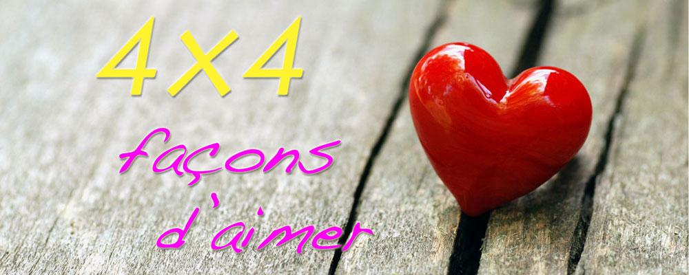4×4 façons d'aimer n°1